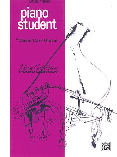 Piano Student: Level 3 (David Carr Glover Piano Library)