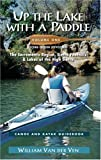 Search : Up the Lake With a Paddle Vol. 1: Canoe and Kayak Guide : The Sacramento Region, Sierra Foothills, & Lakes of the High Sierra