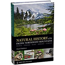 Natural History of the Pacific Northwest Mountains (A Timber Press Field Guide)