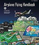 Airplane Flying Handbook: ASA FAA-H-8083-3B (2016 Edition)