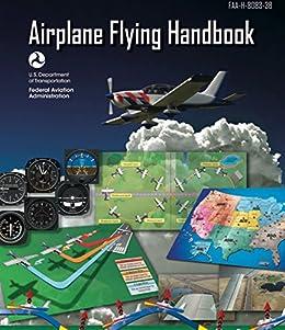 Amazon airplane flying handbook asa faa h 8083 3b 2016 airplane flying handbook asa faa h 8083 3b 2016 edition fandeluxe Image collections