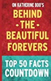 img - for Behind the Beautiful Forevers: Top 50 Facts Countdown book / textbook / text book