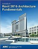 Autodesk Revit 2016 Architecture Fundamentals (Ascent)