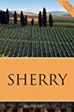 Sherry 2016 (Classic Wine Library) (The Infinite Ideas Classic Wine Library)
