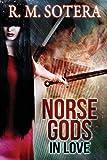 Norse Gods, R. M. Sotera, 177111682X