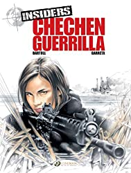 Insiders Vol.1: Chechen Guerilla (Insiders (Cinebook))