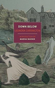 Down Below (NYRB Classics) by [Carrington, Leonora]