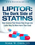 The Dark Side of Statins: New Science That Shows