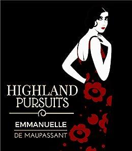 Highland Pursuits by [de Maupassant, Emmanuelle]