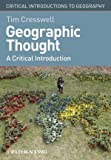 Geographic Thought, Tim Cresswell, 1405169397