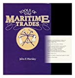Tools of the Maritime Trades, John Horsley, 0877421013