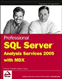 Professional SQL Server Analysis Services 2005 with MDX, Sivakumar Harinath and Stephen R. Quinn, 0764579185