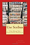 Use Scribus: The Desk Top Publishing Program