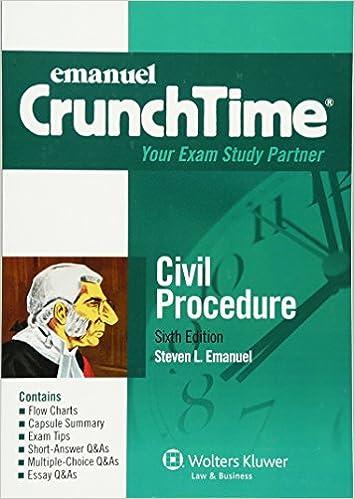 crunchtime civil procedure emanuel crunchtime steven l emanuel