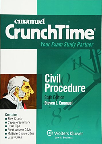 CrunchTime: Civil Procedure (Emanuel Crunchtime)