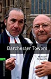 img - for Oxford Bookworms Library: Barchester Towers: Level 6: 2,500 Word Vocabulary (Oxford Bookworms Library, Stage 6) book / textbook / text book