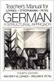 German Instructor's Manual : A Structural Approach, Lohnes, Walter F. and Strothmann, F. W., 0393954706