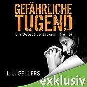 Gefährliche Tugend (Detective Jackson 1)   L. J. Sellers