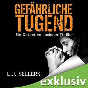 Gefährliche Tugend (Detective Jackson 1) Hörbuch