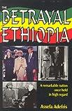 Betrayal of the Emperor, Assefa Adefris, 0965907902