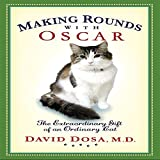 Image de Making Rounds with Oscar: The Extraordinary Gift of an Ordinary Cat