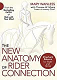 img - for The New Anatomy of Rider Connection: Structural Balance for Rider and Horse book / textbook / text book