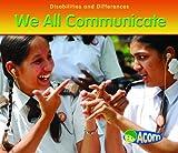 We All Communicate, Rebecca Rissman, 1432921525