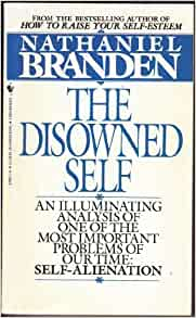 The disowned self nathaniel branden