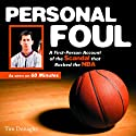 Personal Foul: A First-Person Account of the Scandal that Rocked the NBA Audiobook by Tim Donaghy Narrated by Chris Della Penna