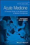 img - for Acute Medicine: A Practical Guide to the Management of Medical Emergencies book / textbook / text book