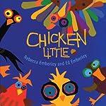 Chicken Little | Rebecca Emberley