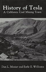 History of Tesla, A California Coal Mining Town