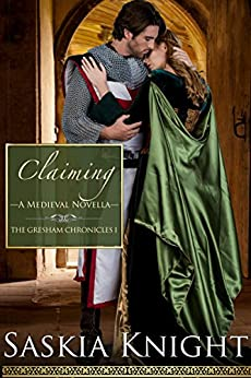 Claiming Medieval Romance Gresham Chronicles ebook