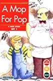 A Mop for Pop (Get Ready-Get Set-Read! (Paperback))