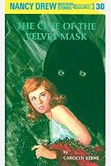 Nancy Drew 30: The Clue of the Velvet Mask (Nancy Drew Mysteries) Kindle Edition