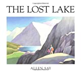 The Lost Lake, Allen Say, 0395630363