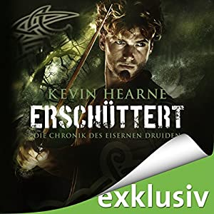 Erschüttert (Die Chronik des Eisernen Druiden 7) Hörbuch
