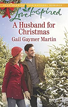 A Husband for Christmas (Love Inspired) by [Martin, Gail Gaymer]