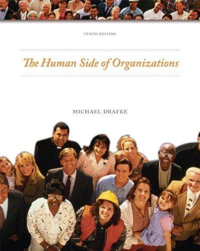 Human Side of Organizations (10th Edition) by Drafke, Michael (2008) Paperback pdf
