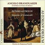 Futuro Antico IV by Angelo Branduardi (2007-02-20)