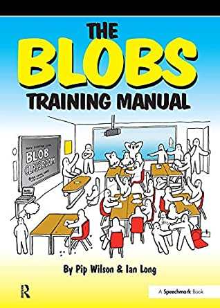 The Blobs Training Manual A Speechmark Practical Training border=