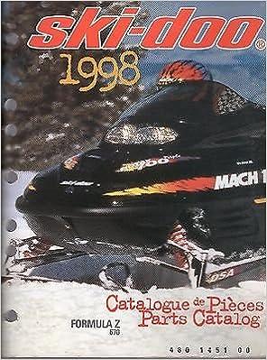 1998 Ski Doo Formula Z 670 Snowmobile Parts Manual P N 480 1451 00 470 Manufacturer Amazon Com Books