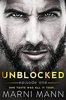 Unblocked - Episode One (Timber Towers Series Book 1) by [Mann, Marni]
