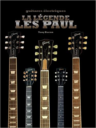La légende Les Paul   Guitares électriques  Amazon.fr  Tony Bacon, Cosima  de Boissoudy  Livres 47e675cd1216