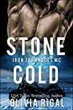 Stone Cold (An Iron Tornadoes MC Romance Book 1) by  Olivia Rigal in stock, buy online here