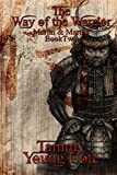 The Way of the Warrior (Merlin and Martha) (Volume 2)