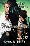 Weihnachten mit einem Dieb (Romeo & Julian 1) (German Edition)
