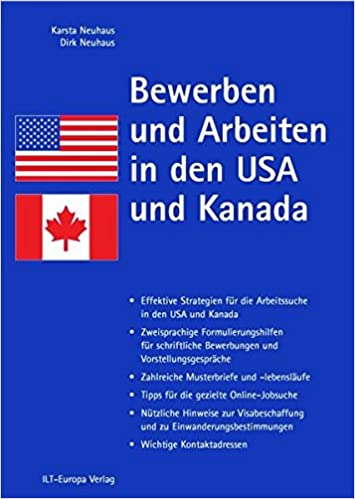 bewerben und arbeiten in den usa und kanada dirk neuhaus 9783930627103 amazoncom books - Amazon Online Bewerbung