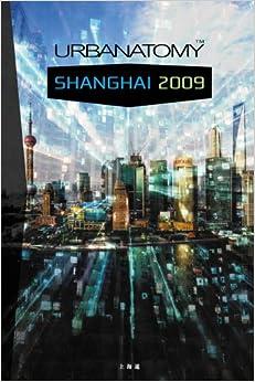 Book Urbanatomy Shanghai: 2009
