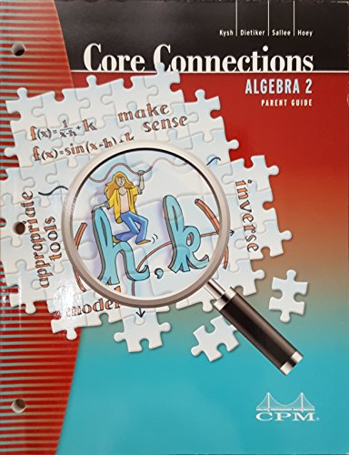 Core Connections: Algebra 2, Parent Guide with Extra Practice, 9781603281171, 1603281177, 2013